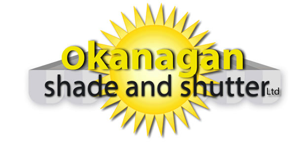 Okanagan Shade & Shutter | Serving  Vernon | Kelowna Kamloops and Okanagan Valley